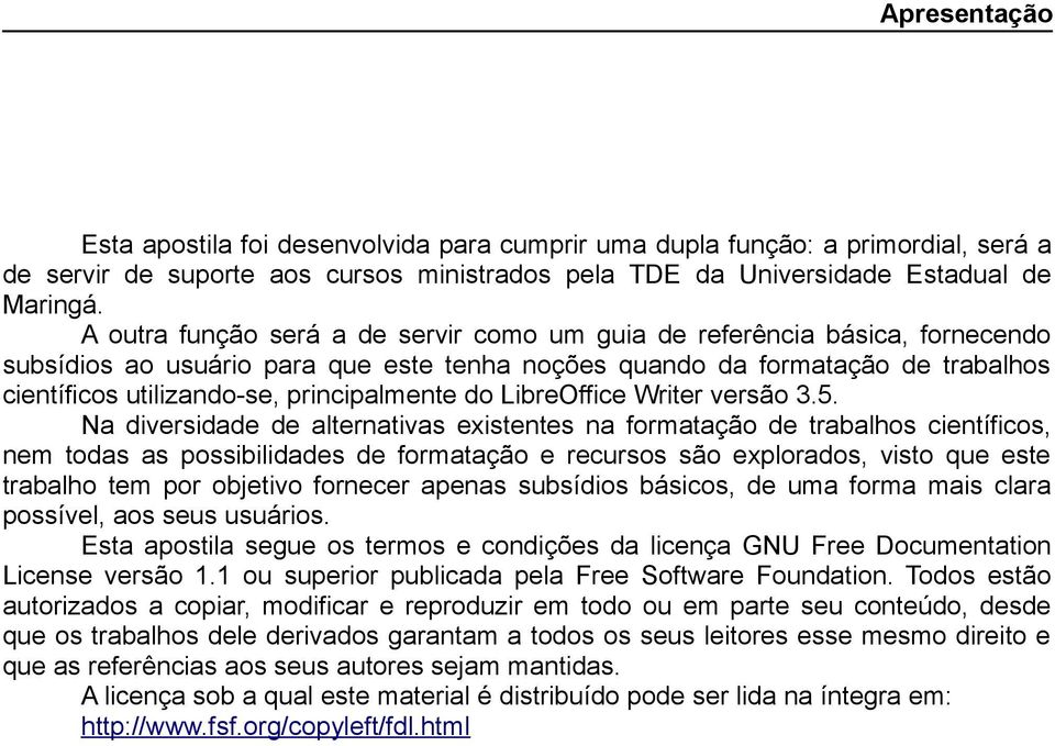 principalmente do LibreOffice Writer versão 3.5.