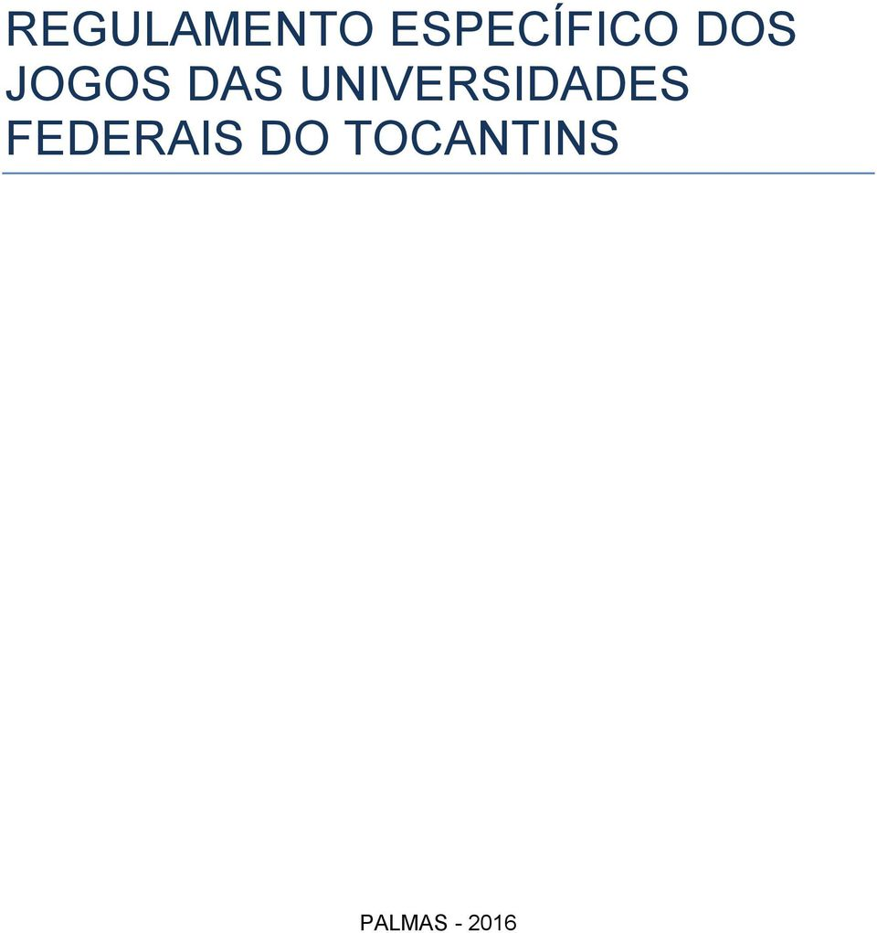 DAS UNIVERSIDADES