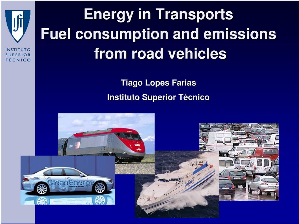 from road vehicles Tiago