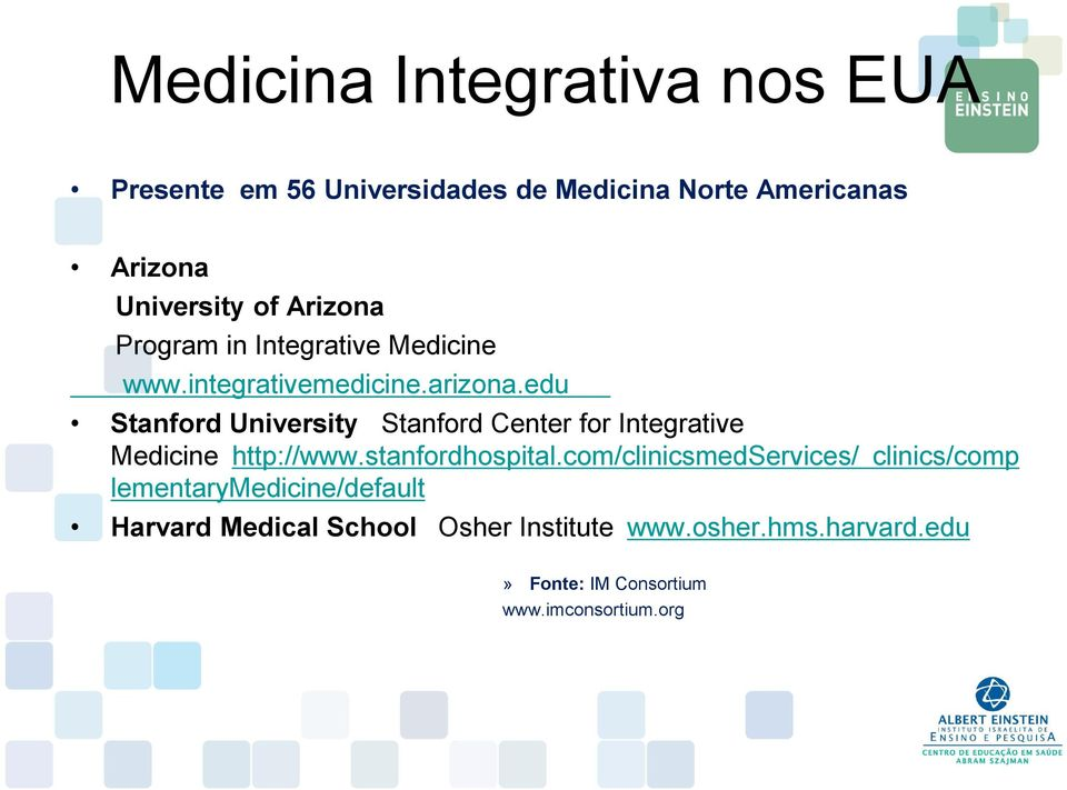edu Stanford University Stanford Center for Integrative Medicine http://www.stanfordhospital.