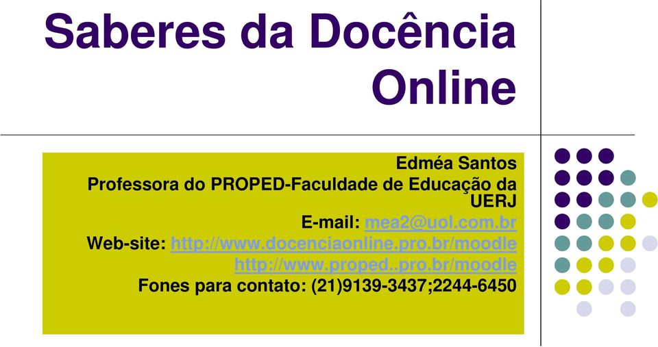 br Web-site: http://www.docenciaonline.pro.