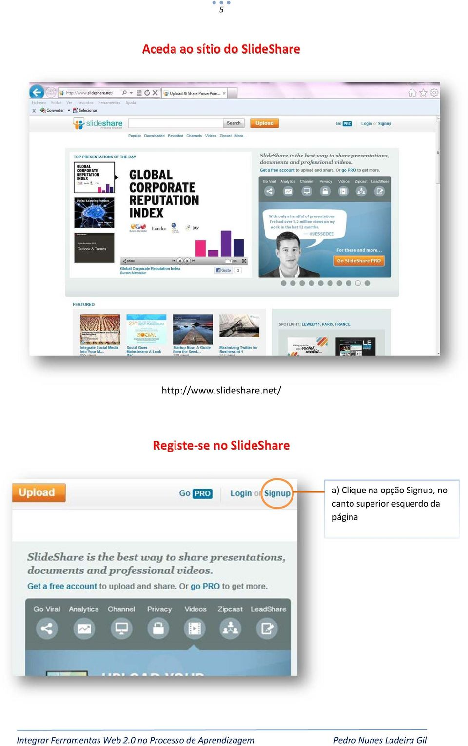 net/ Registe se no SlideShare a)