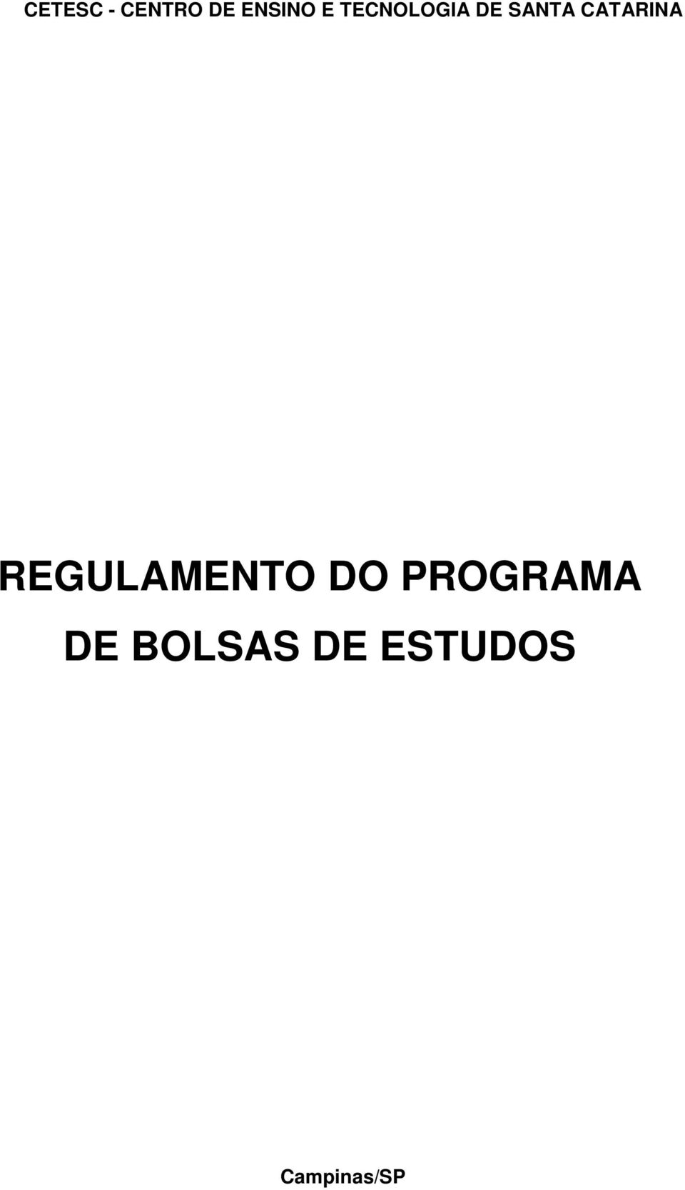 REGULAMENTO DO PROGRAMA DE