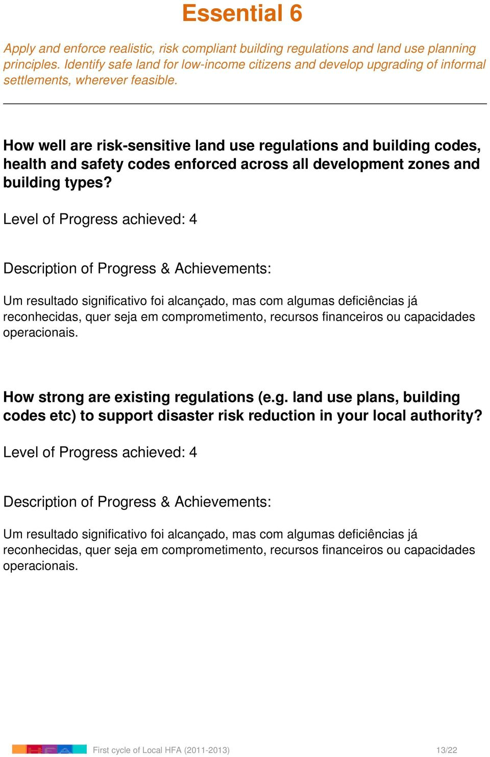 How well are risk-sensitive land use regulations and building codes, health and safety codes enforced across all development zones and