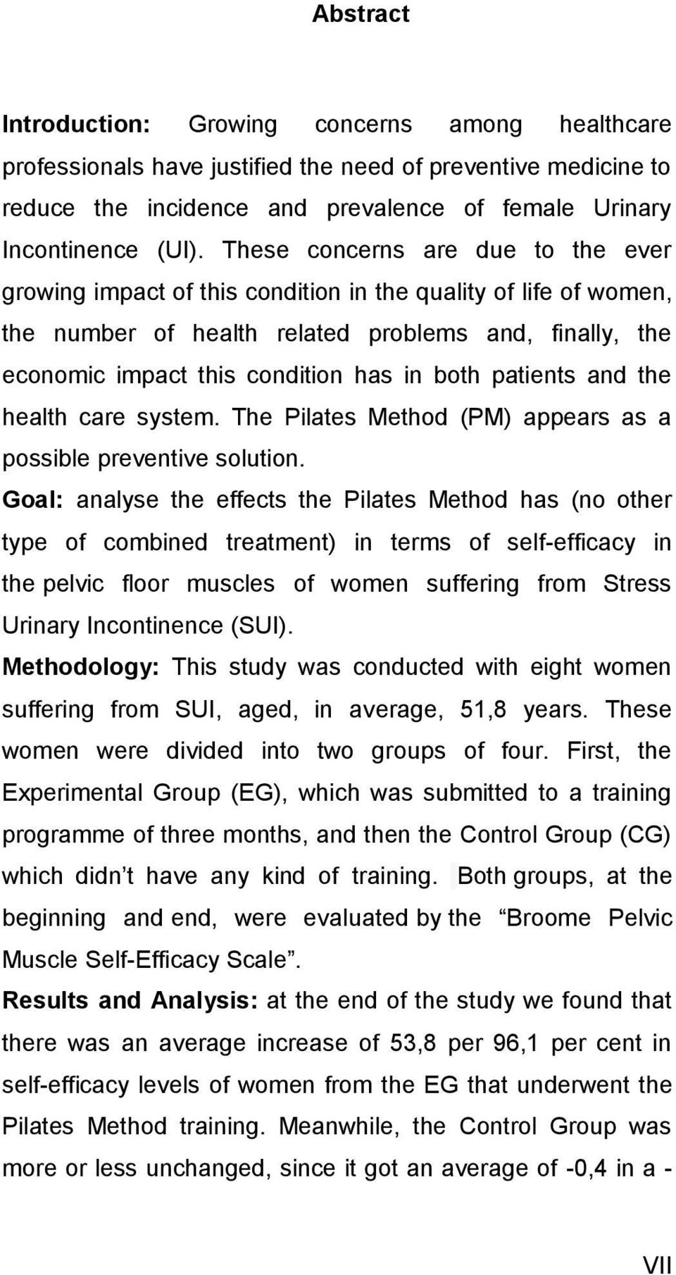 patients and the health care system. The Pilates Method (PM) appears as a possible preventive solution.