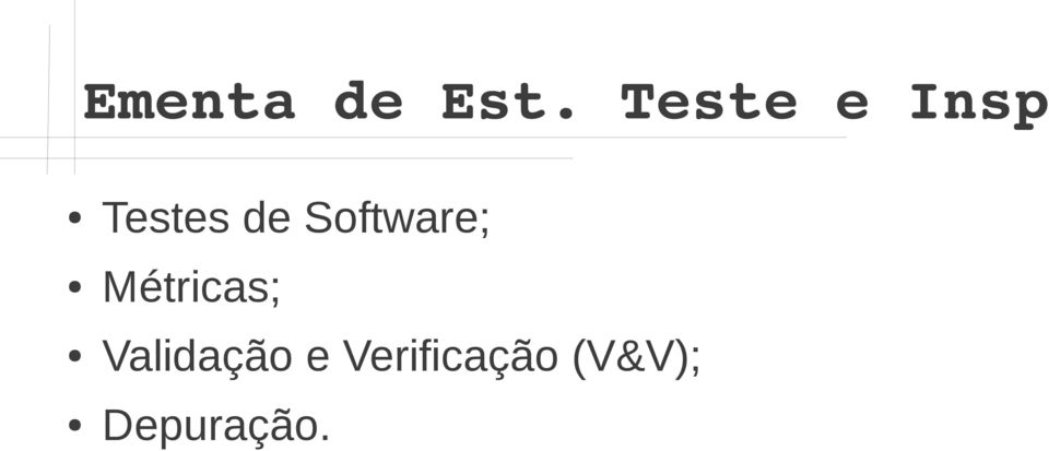 Software; Métricas;