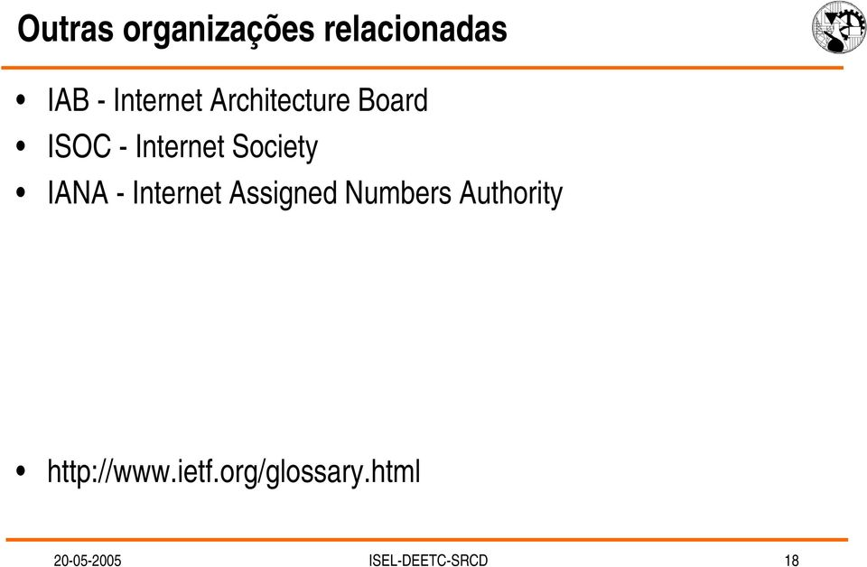 Internet Assigned Numbers Authority http://www.