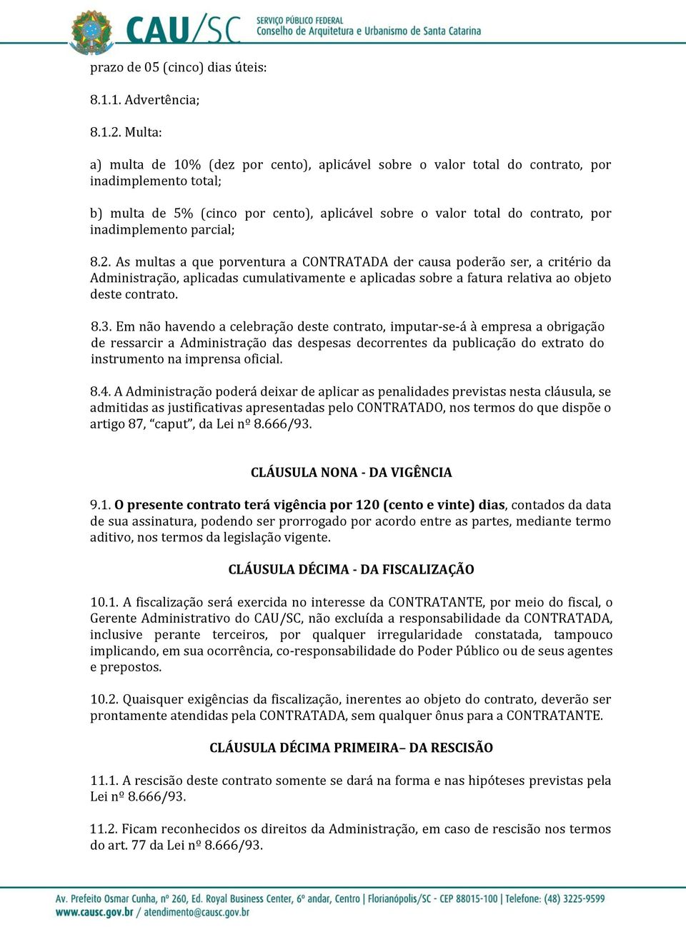 inadimplemento parcial; 8.2.