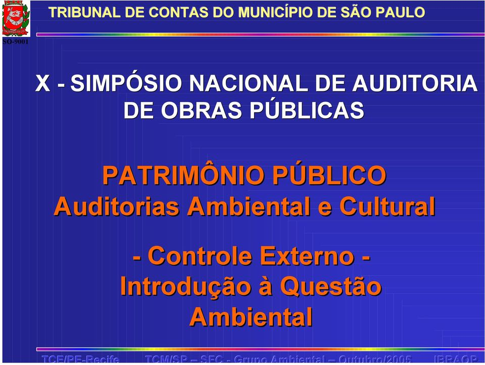 Auditorias Ambiental e Cultural -