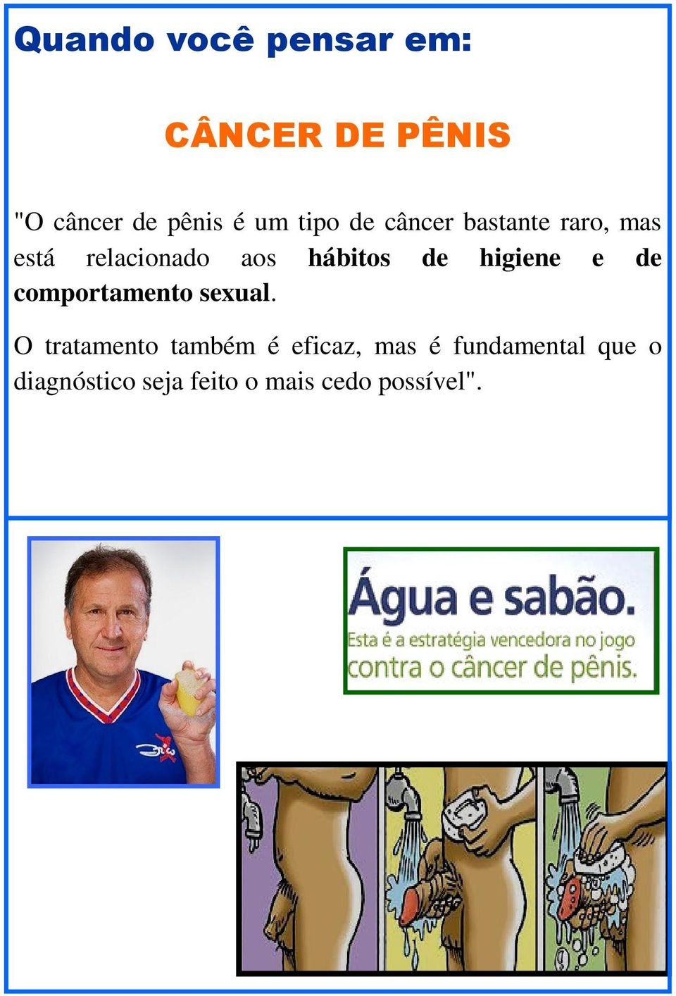 higiene e de comportamento sexual.