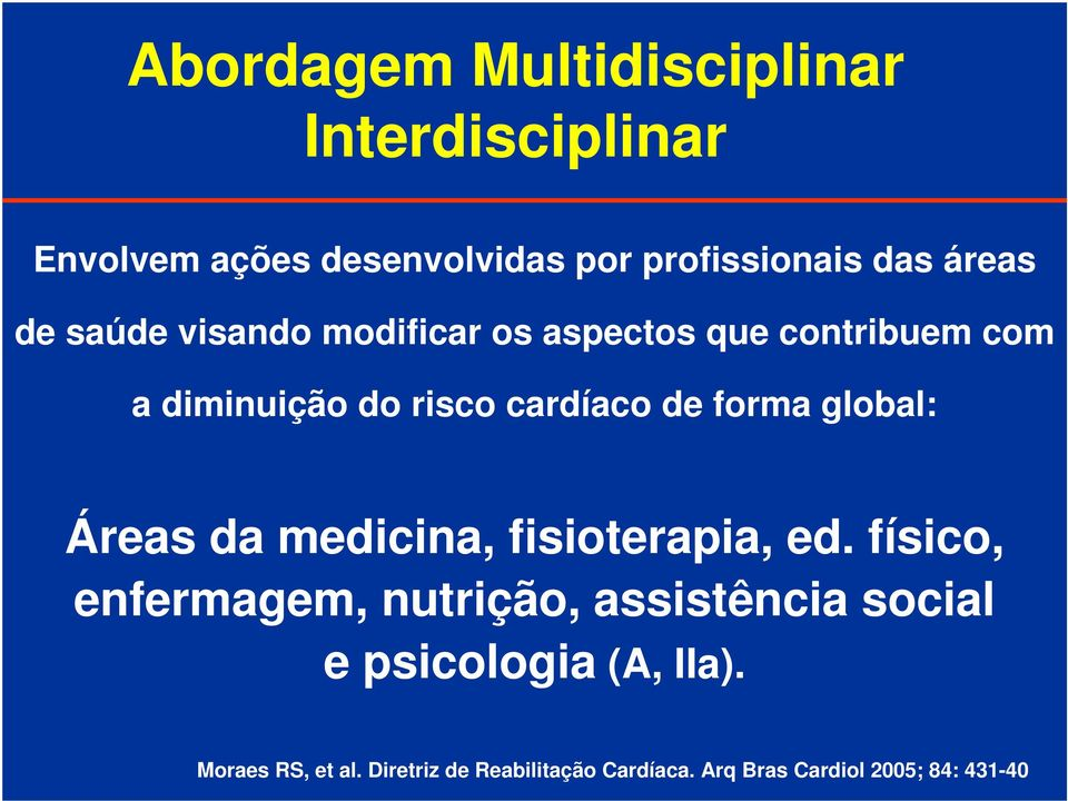 global: Áreas da medicina, fisioterapia, ed.