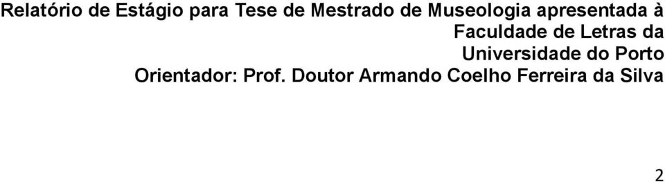 Letras da Universidade do Porto Orientador: