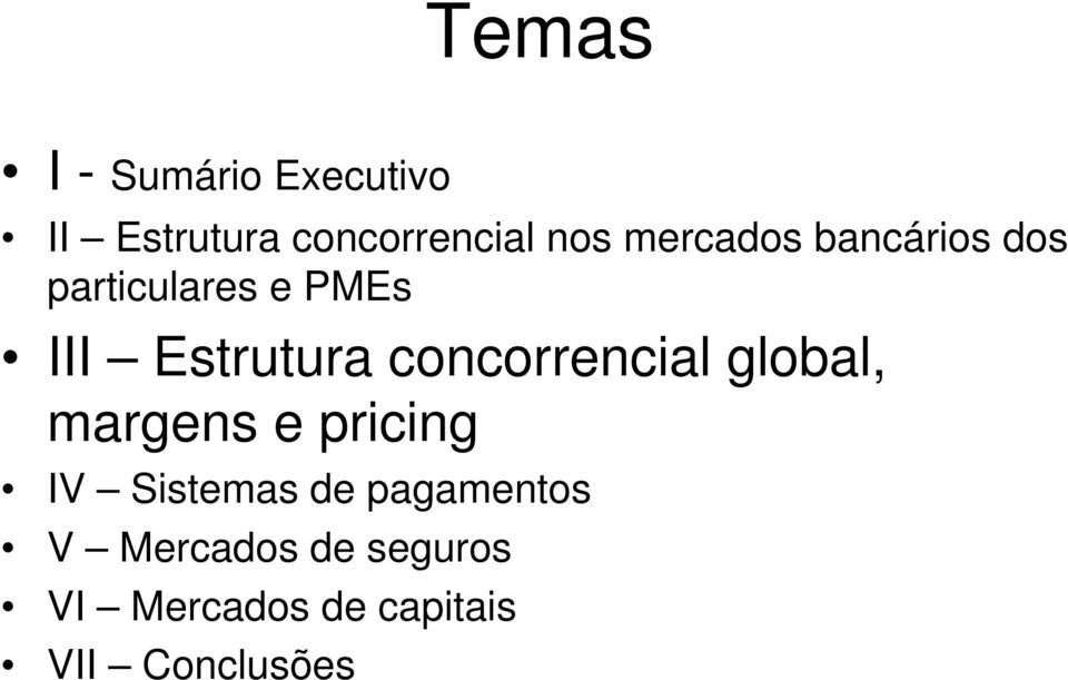 concorrencial global, margens e pricing IV Sistemas de