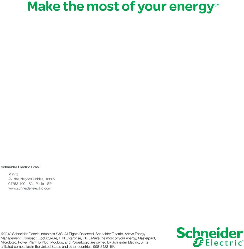 Schneider Electric, Active Energy Management, Compact, EcoStruxure, ION Enterprise, irio, Make the most of your energy,