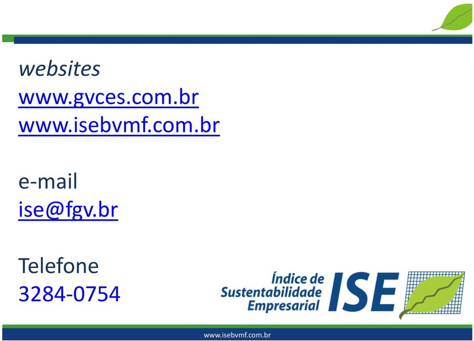 br e-mail ise@fgv.