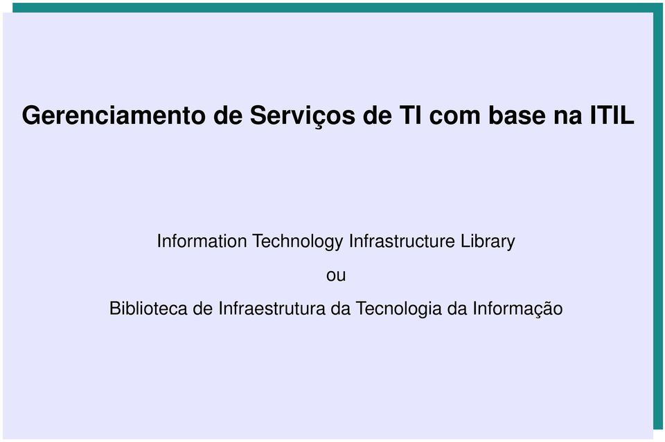 Infrastructure Library ou Biblioteca