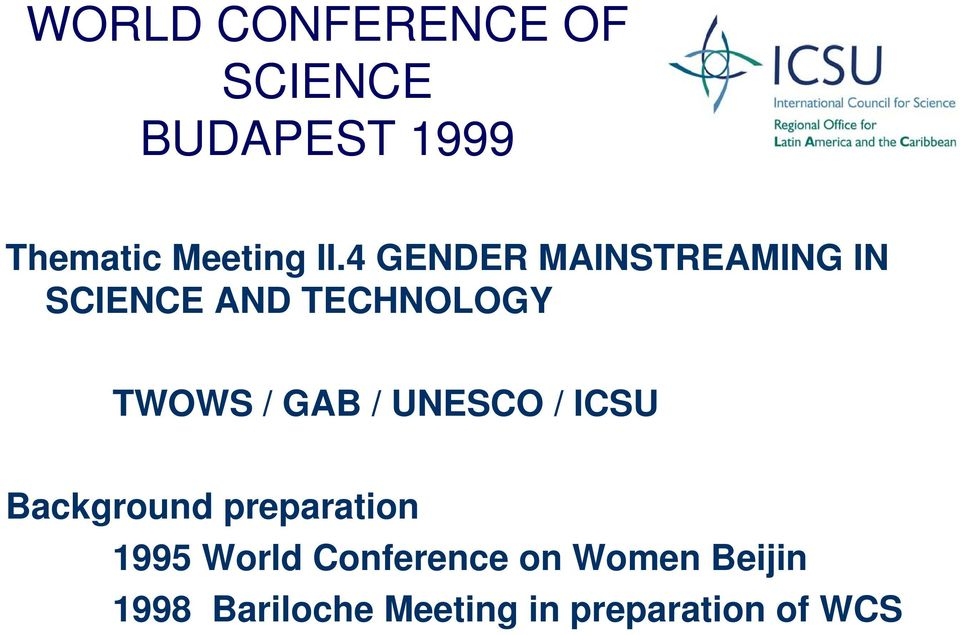 GAB / UNESCO / ICSU Background preparation 1995 World