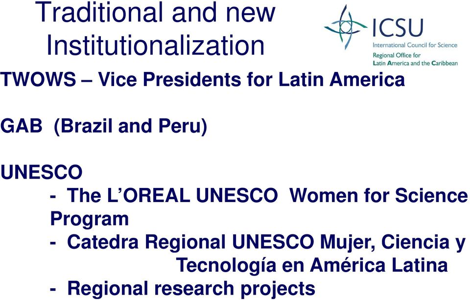 UNESCO Women for Science Program - Catedra Regional UNESCO