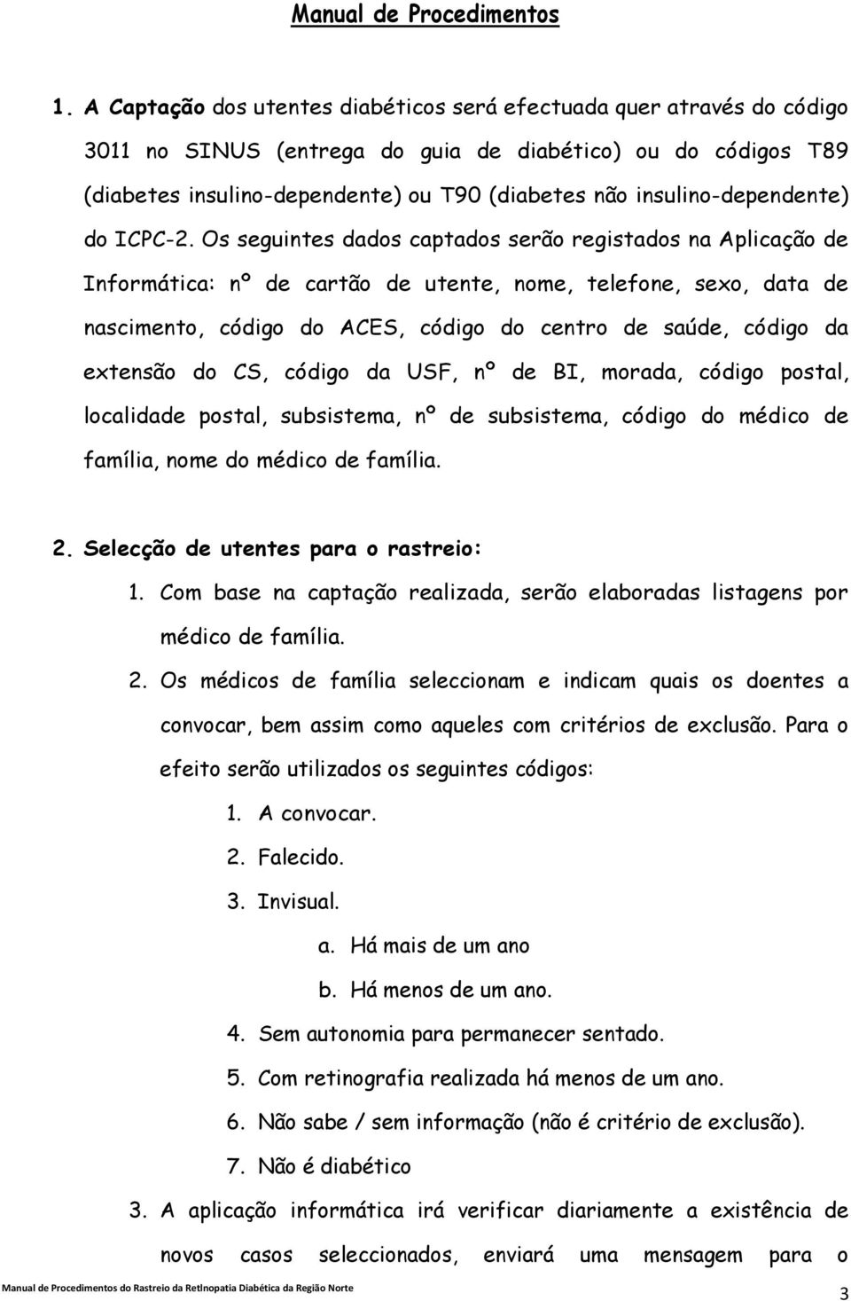 insulino-dependente) do ICPC-2.