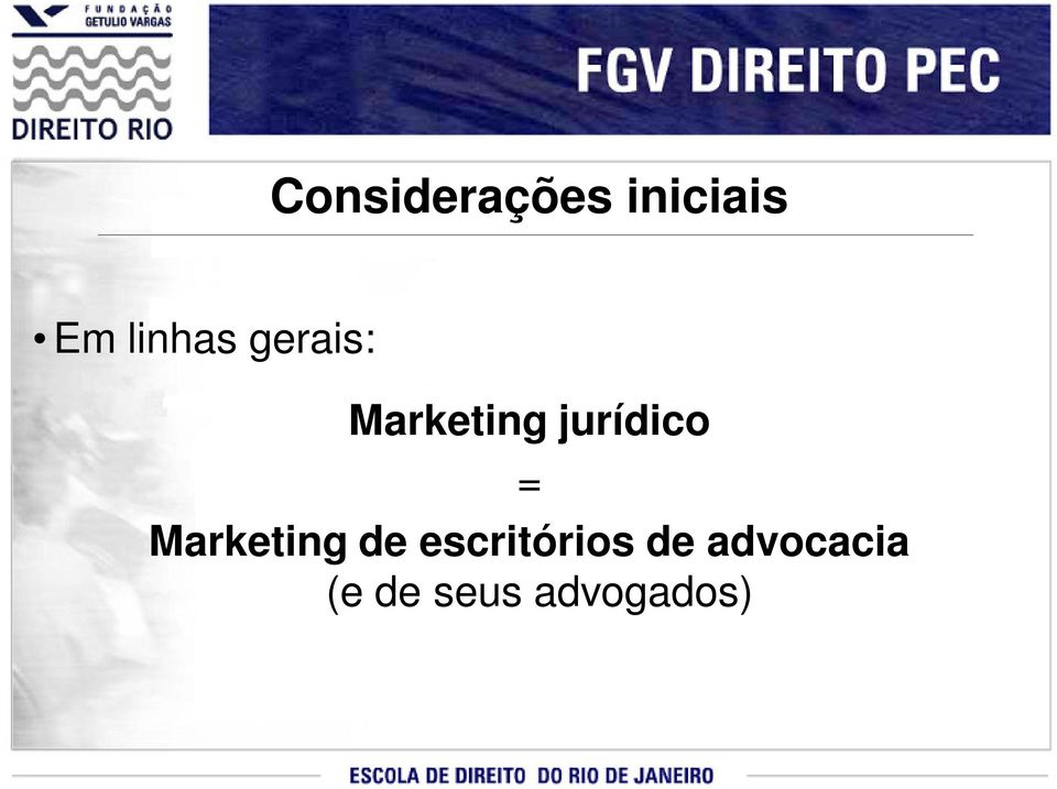 jurídico = Marketing de