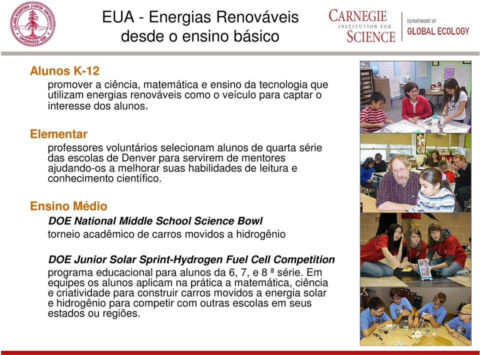 Ensino Médio DOE National Middle School Science Bowl torneio acadêmico de carros movidos a hidrogênio DOE Junior Solar Sprint-Hydrogen Fuel Cell Competition programa educacional para alunos da 6, 7,