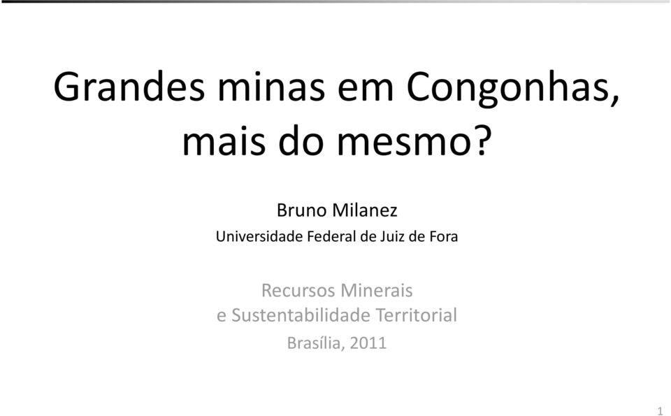 Bruno Milanez Universidade Federal de