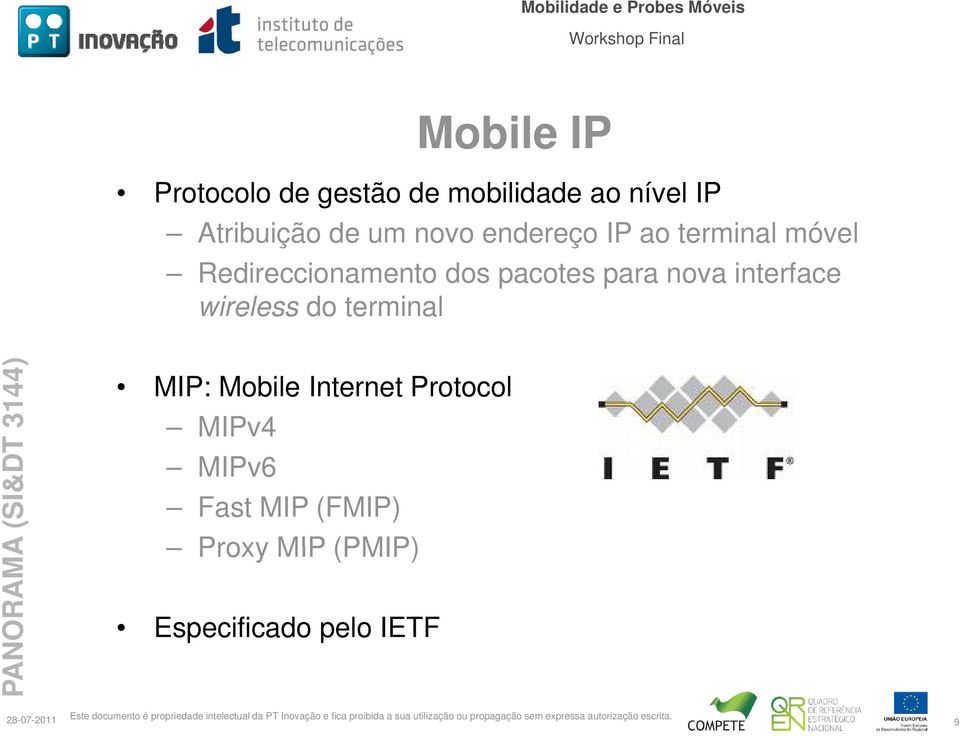 para nova interface wireless do terminal MIP: Mobile Internet