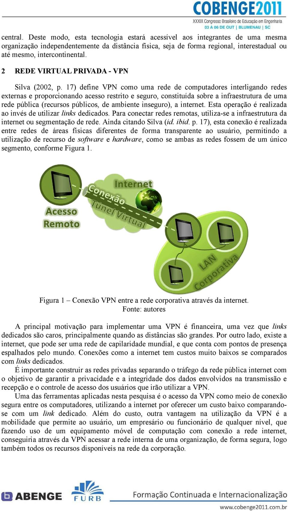 2 REDE VIRTUAL PRIVADA - VPN Silva (2002, p.