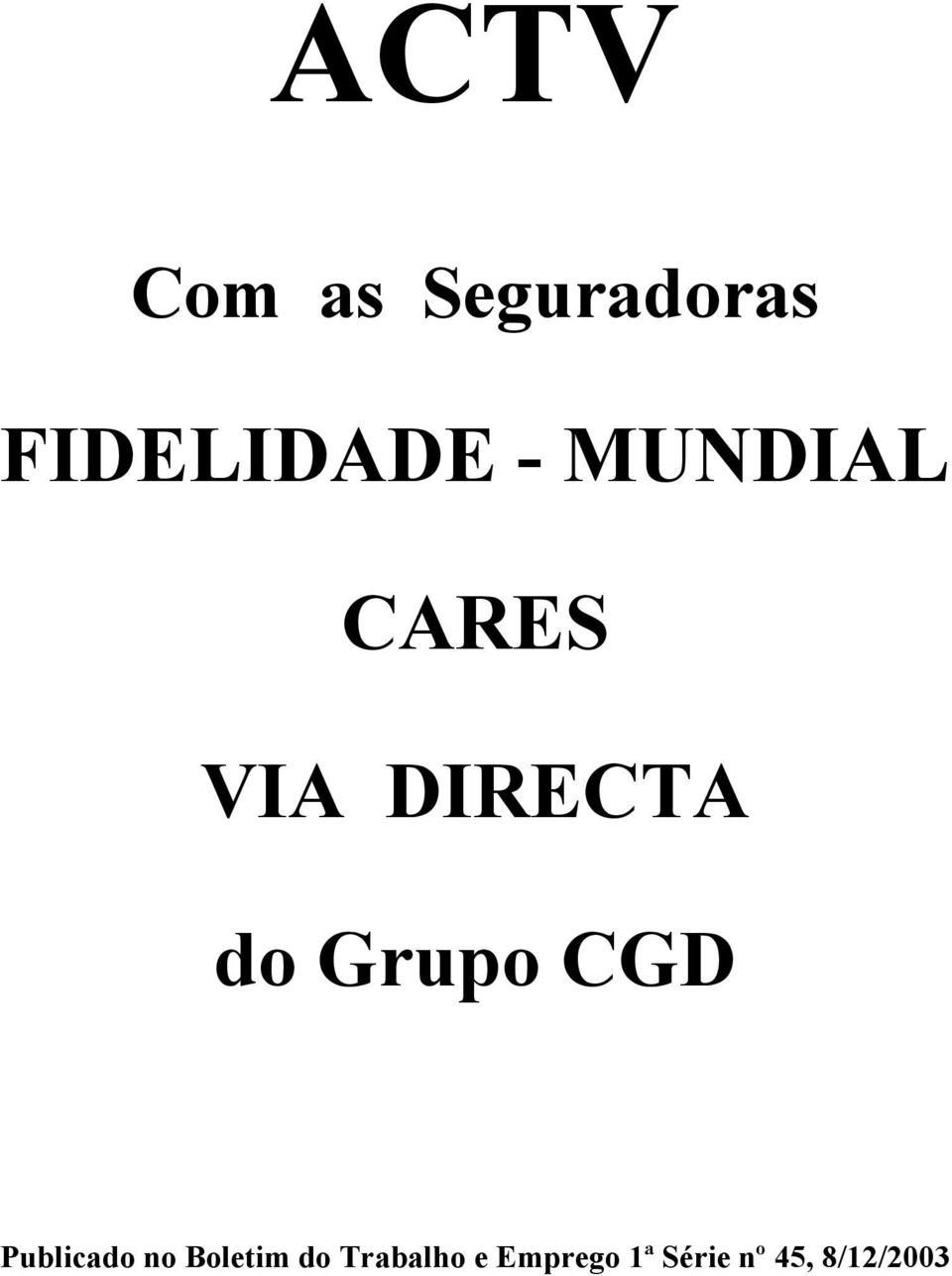 Grupo CGD Publicado no Boletim do