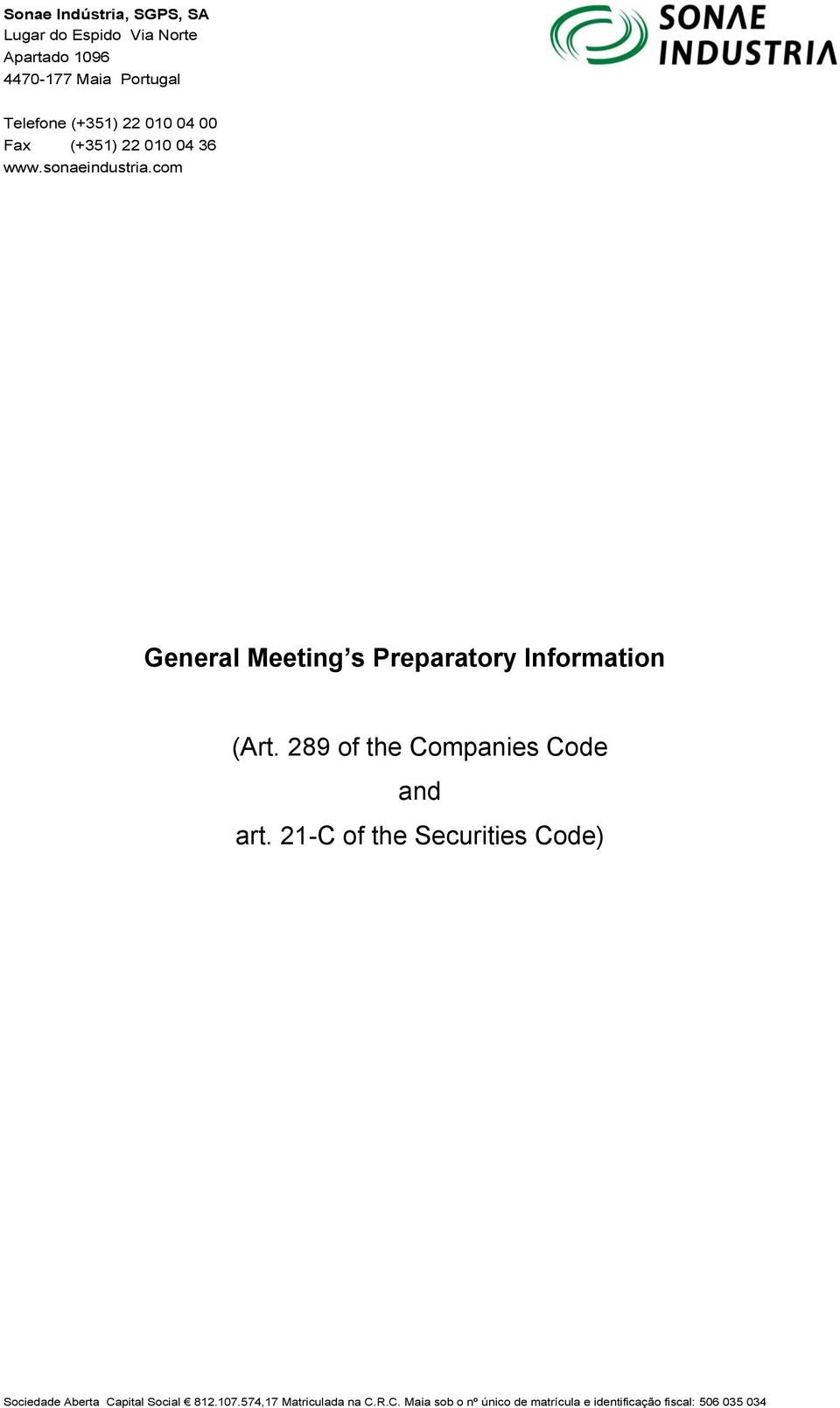 com General Meeting s Preparatory Information (Art. 289 of the Companies Code and art.