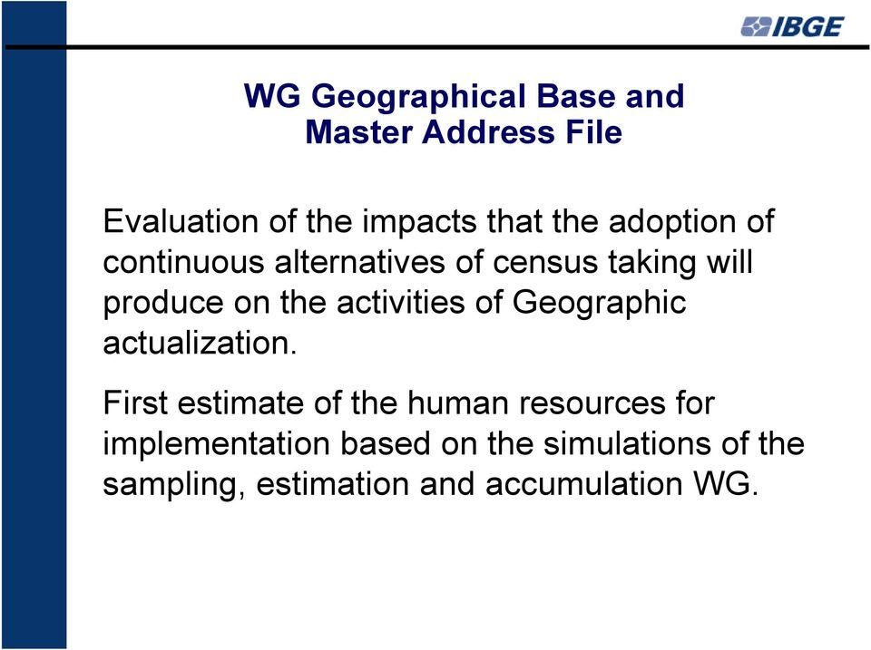 activities of Geographic actualization.