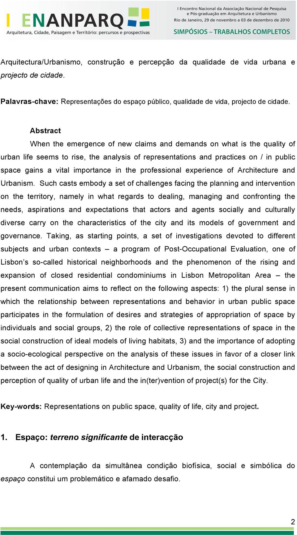 in the professional experience of Architecture and Urbanism.