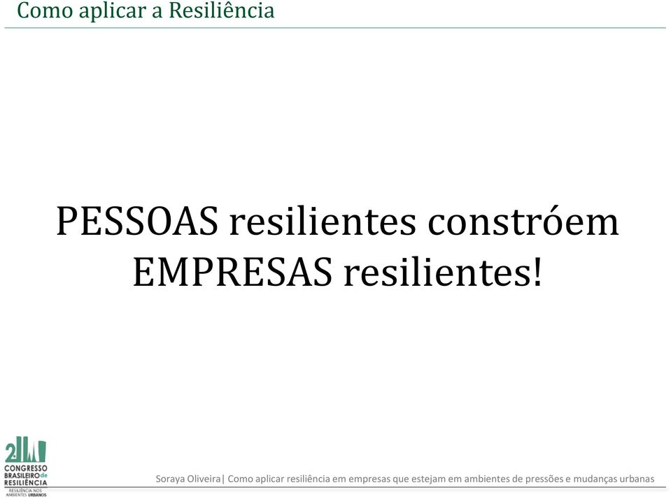 resilientes
