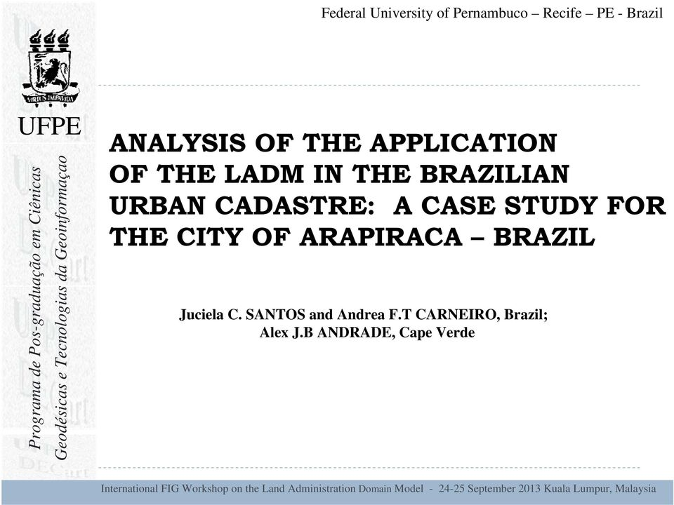 CADASTRE: A CASE STUDY FOR THE CITY OF ARAPIRACA BRAZIL