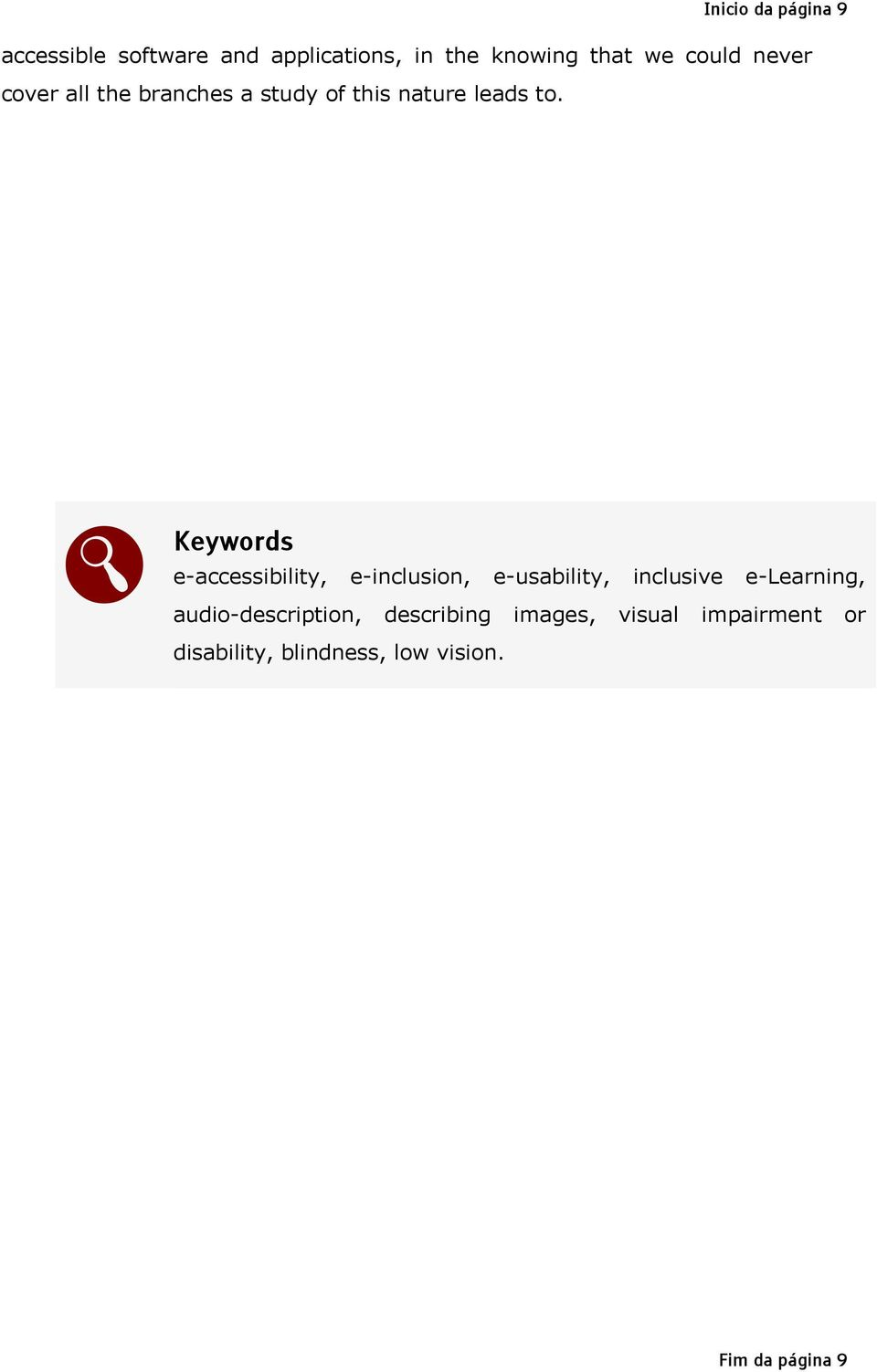 p Keywords e-accessibility, e-inclusion, e-usability, inclusive e-learning,