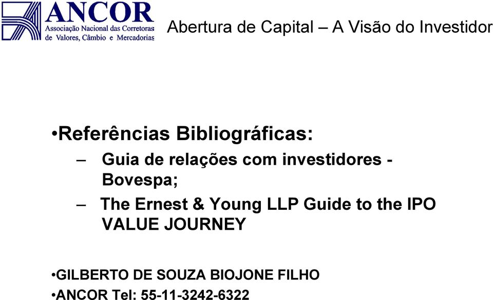 LLP Guide to the IPO VALUE JOURNEY GILBERTO DE