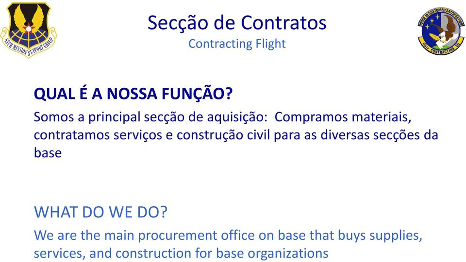 construçãocivil paraas diversassecçõesda base WHAT DO WE DO?
