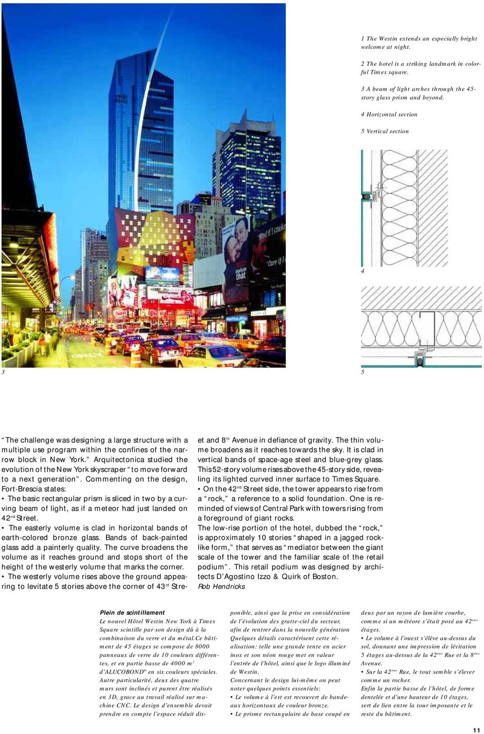 Arquitectonica studied the evolution of the New York skyscraper to move forward to a next generation.
