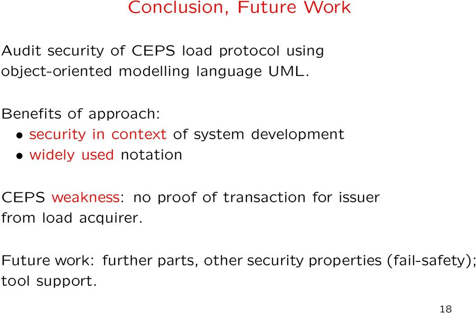Benefits of approach: security in context of system development widely used notation
