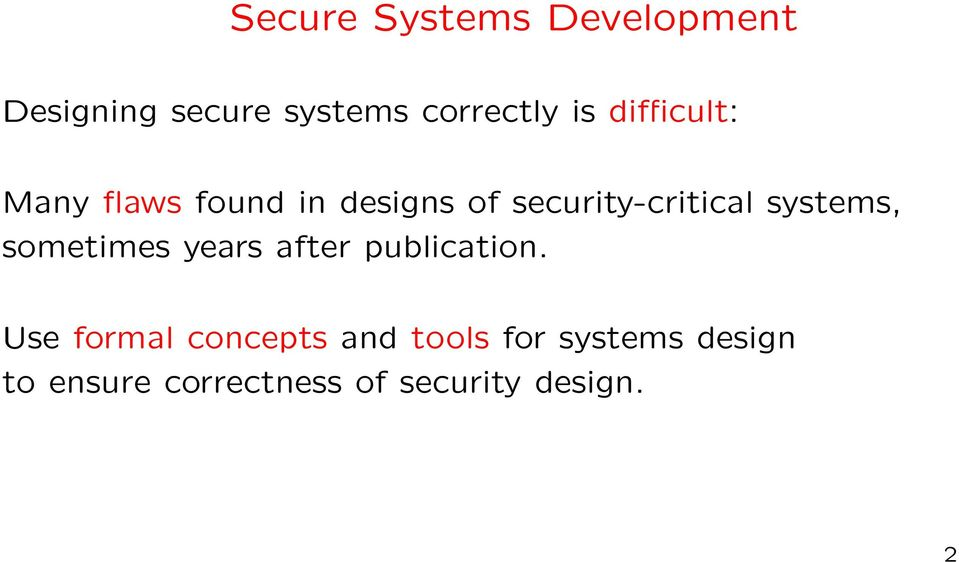 systems, sometimes years after publication.