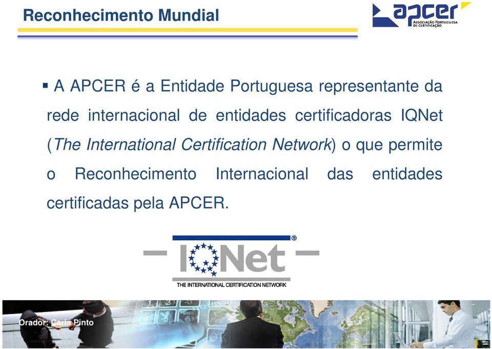 certificadoras IQNet (The International Certification Network)