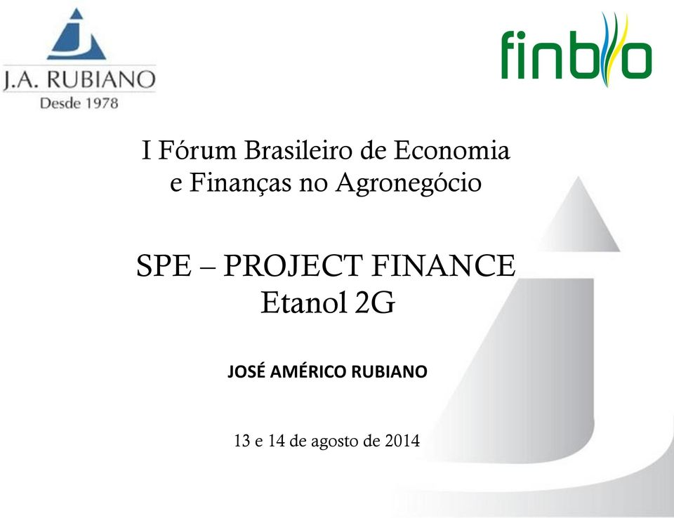 PROJECT FINANCE Etanol 2G JOSÉ