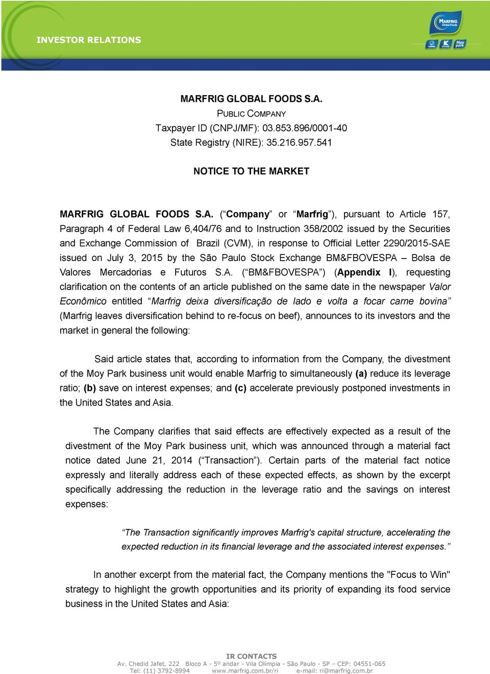 issued on July 3, 2015 by the São Paulo Stock Exchange BM&FBOVESPA