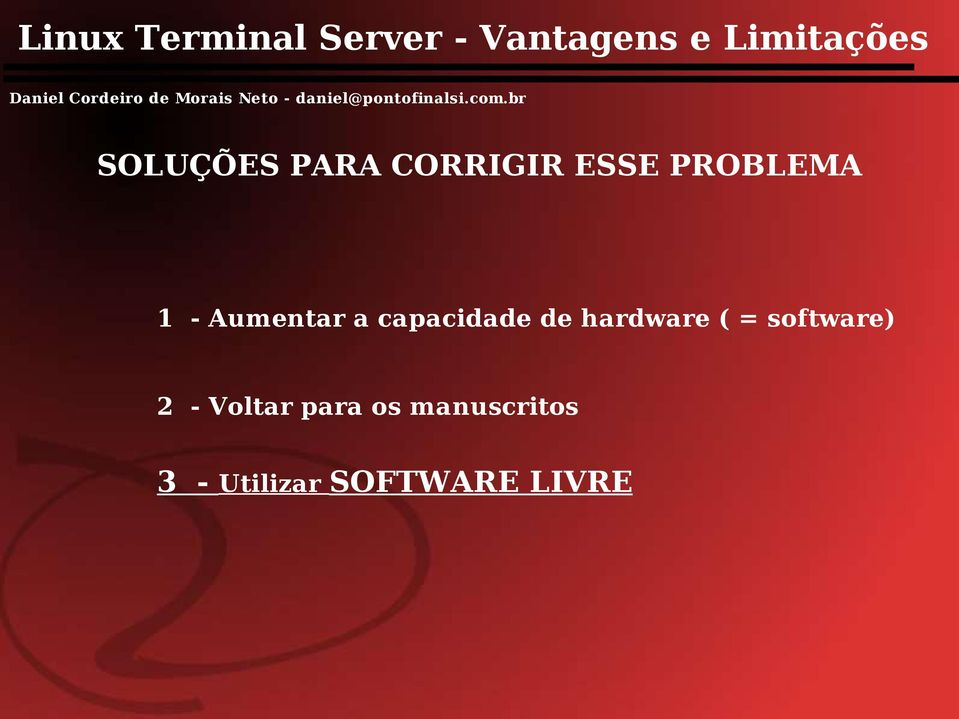 hardware ( = software) 2 - Voltar