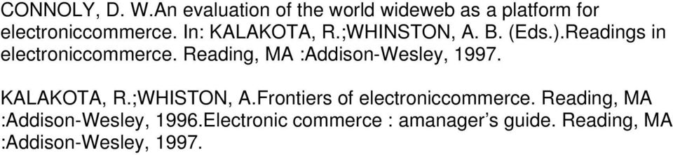 Reading, MA :Addison-Wesley, 1997. KALAKOTA, R.;WHISTON, A.