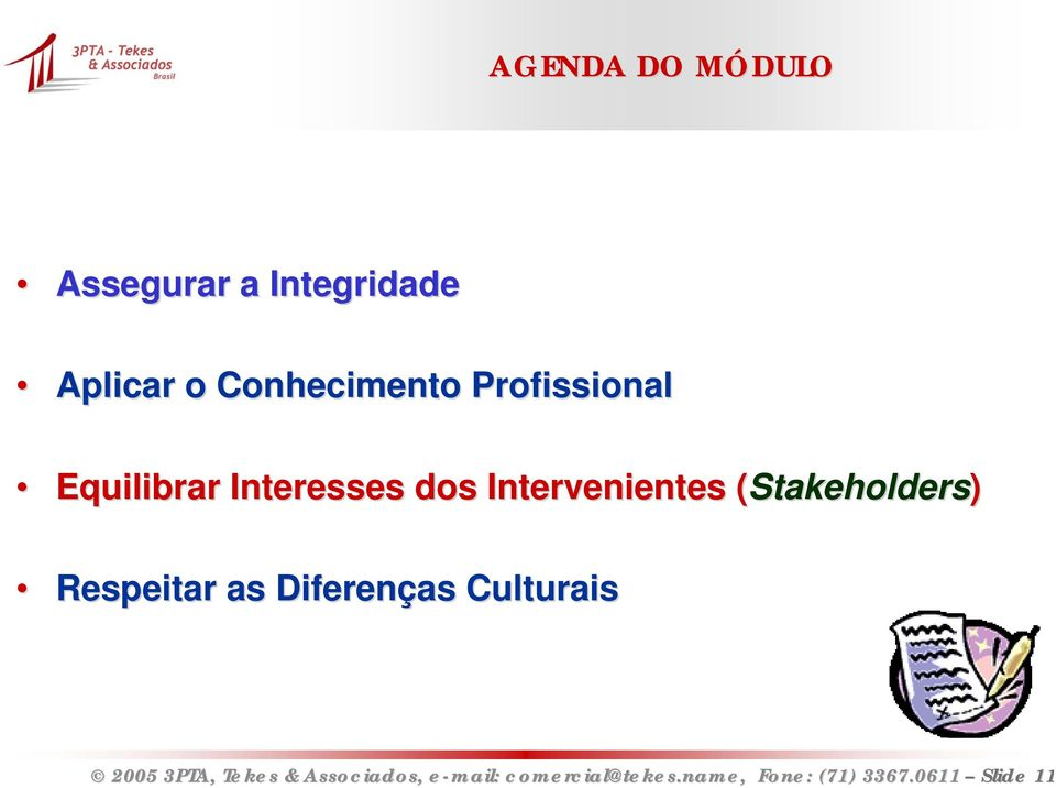 Intervenientes (Stakeholders( Stakeholders)