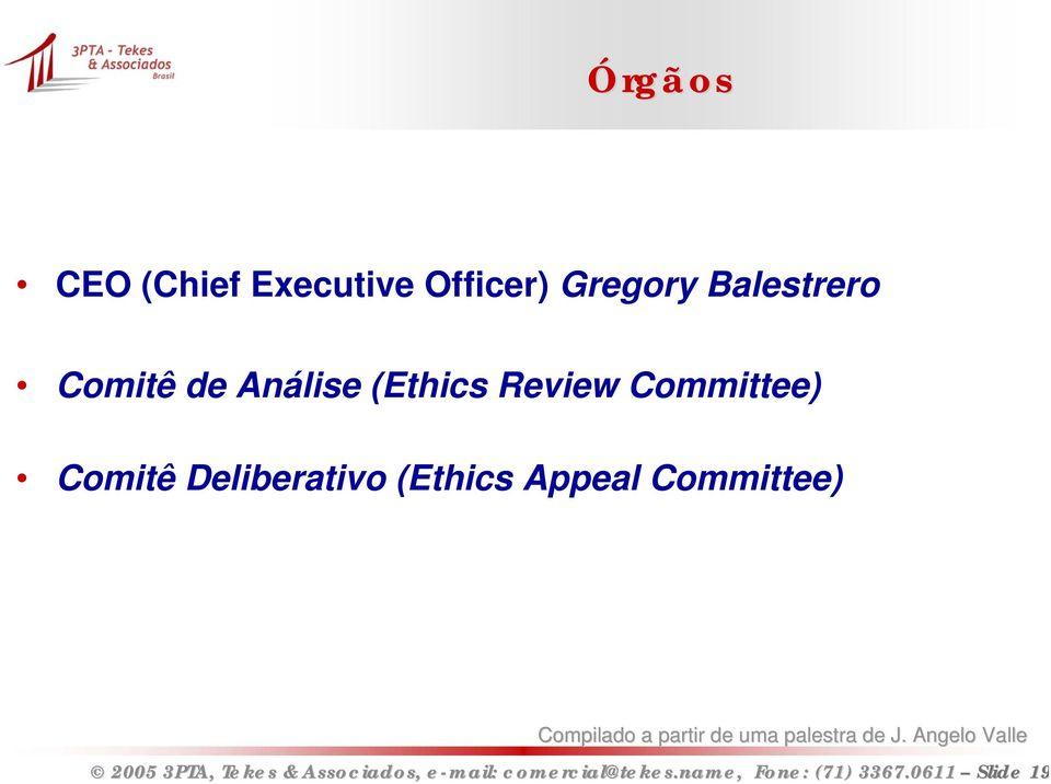Deliberativo (Ethics Appeal Committee) Compilado a partir