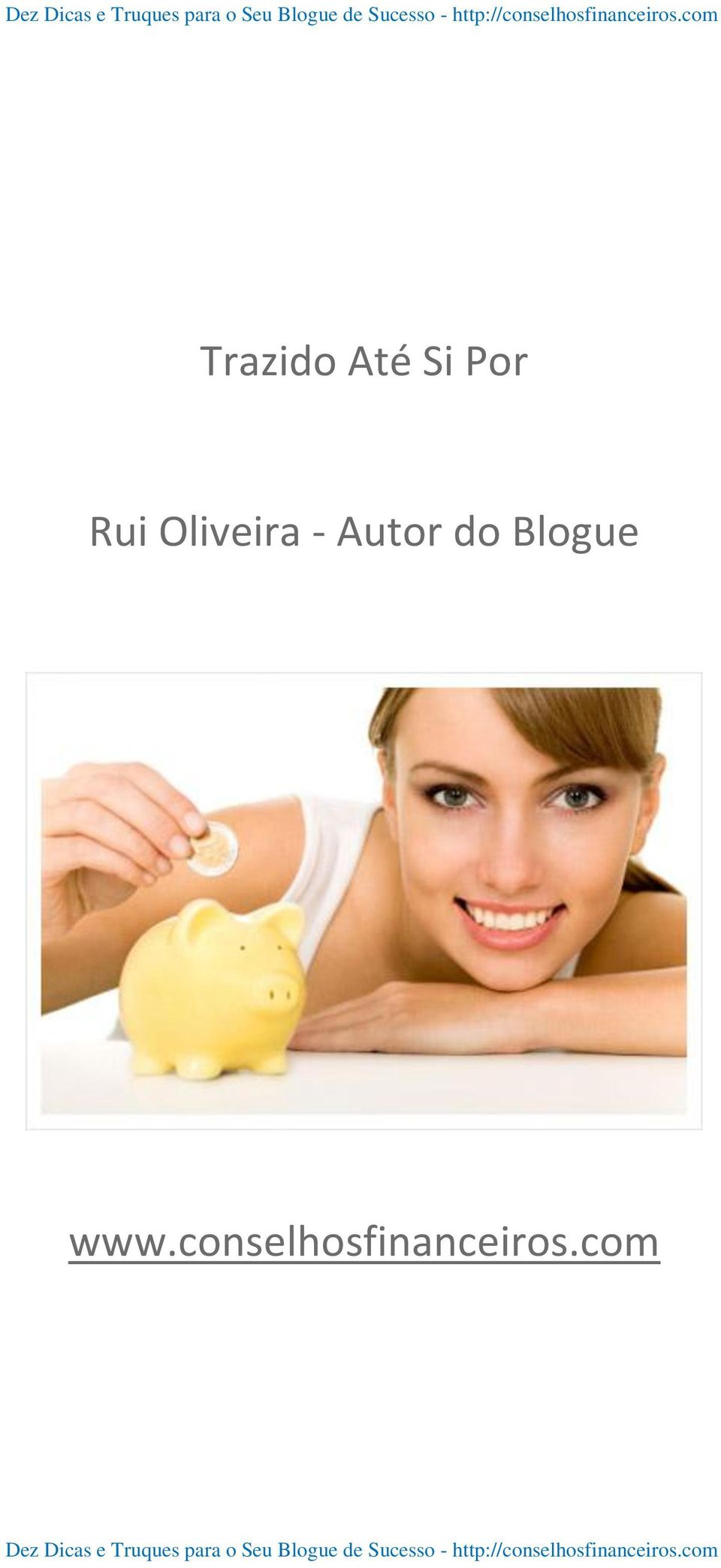 Autor do Blogue www.