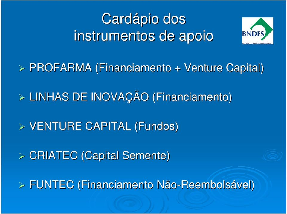 (Financiamento) VENTURE CAPITAL (Fundos) CRIATEC