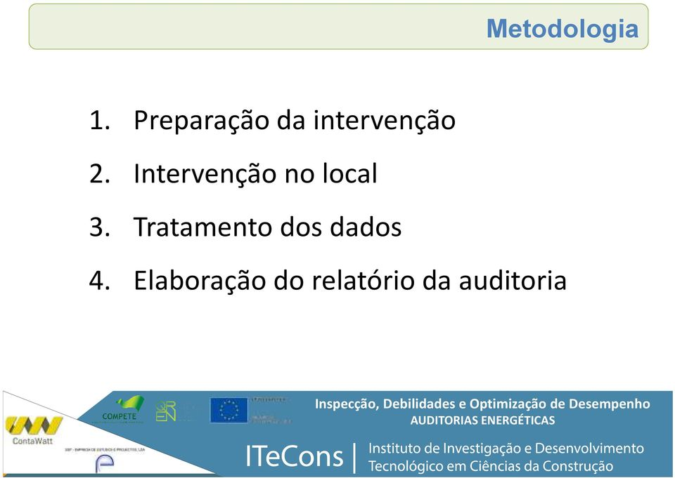 Intervenção no local 3.